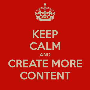 keep-calm-and-create-more-content-5